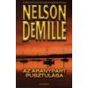 Nelson DeMille AZ ARANYPART PUSZTULÁSA