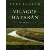 Füzi László VILÁGOK HATÁRÁN - IKERKÖNYV