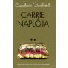 Candace Bushnell CARRIE NAPLÓJA - ISMERD MEG CARRIE-T A SZEX ÉS NEW YORK ELŐTT