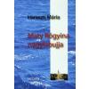 Haraszti Mária Maty Rógyina nagylábujja