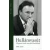 Csáky Pál HULLÁMVASÚT - VÁLOGATOTT ÍRÁSOK, INTERJÚK, FELSZÓLALÁSOK 1990-2010