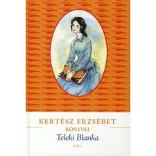 Kertész Erzsébet Teleki Blanka gyermek- és ifjúsági könyv