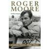Roger Moore A NEVEM MOORE... ROGER MOORE - ÖNÉLETRAJZ