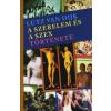 Lutz van Dijk A szerelem és a szex története