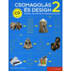 Csomagolás és design 2. (CD melléklettel)