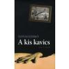 Lovas Ildikó A KIS KAVICS - Léni és Leni Riefenstahl könyve (Regény)