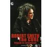 Richard Carman ROBERT SMITH & THE CURE - VÁGYAK ÉS VALLOMÁSOK szórakozás