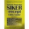 Chris Taylor NETWORK MARKETING SIKER-RECEPT - M27