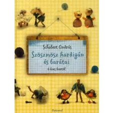 Schubert András Szöszmösz kardigán és barátai gyermek- és ifjúsági könyv