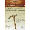 Deák Ágnes A KORONÁS WARGHA