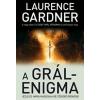 Laurence Gardner A Grál-enigma