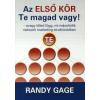 Randy Gage AZ ELSŐ KÖR TE MAGAD VAGY! - M25