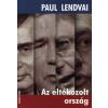 Paul Lendvai AZ ELTÉKOZOLT ORSZÁG