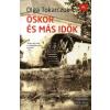 Olga Tokarczuk Őskor és más idők