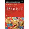 Henning Mankell A pekingi férfi