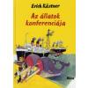 Erich Kästner AZ ÁLLATOK KONFERENCIÁJA (2. KIADÁS)
