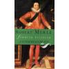 Robert Merle A GYERMEKKIRÁLY - FRANCIA HISTÓRIA 8.