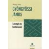 Keszeg Anna Gyöngyössi János