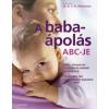 A BABAÁPOLÁS ABC-JE
