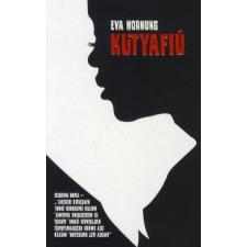 Eva Hornung KUTYAFIÚ regény
