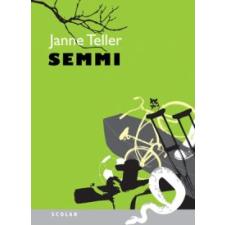 Janne Teller SEMMI regény