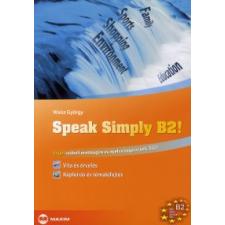 Weisz György SPEAK SIMPLY B2 ANGOL SZÓBELI ÉRETTSÉGIRE ÉS NYELVVIZSGÁRA nyelvkönyv, szótár