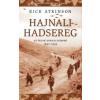 Rick Atkinson HAJNALI HADSEREG - AZ ÉSZAK-AFRIKAI HÁBORÚ 1942-1943