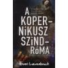 Henri Loevenbruck A Kopernikusz-szindróma