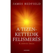 James Redfield A TIZEDIK FELISMERÉS - ŐRIZNI A LÁTOMÁST ezoterika