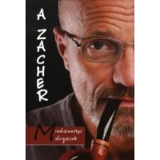 dr. Karizs Tamás, dr. Zacher Gábor A ZACHER - MINDENNAPI MÉRGEINK természet- és alkalmazott tudomány