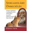 Kerner Tibor Sziklaszilárd önbecsülés
