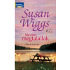 Susan Wiggs MA ESTE MEGTALÁLLAK - TÓPARTI TÖRTÉNETEK