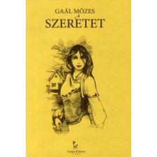 Gaál Mózes SZERETET gyermek- és ifjúsági könyv