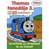 Thomas tanodája 3.