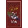 Zsávolya Zoltán ÉGI ROZI IDEJE