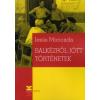 Jesús Moncada Balkézről jött történetek