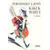 Tersánszky Józsi Jenő KAKUK MARCI 1-2.KÖTET