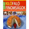 Timp Kiadó Kilófaló finomságok 0-24 óráig - Fogyókúra idején és cukorbetegek számára is fogyasztható finomságok