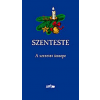 Lazi Könyvkiadó SZENTESTE - A SZERETET ÜNNEPE