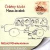 Kossuth Kiadó; Mojzer Kiadó MESE-LEVELEK /IRODALMI FÜLBEVALÓ