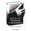 Noran Libro Kiadó BARÁTOM A MALOMBAN - NÉGYKEZES CSIKI LÁSZLÓVAL