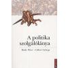 Buda Péter A POLITIKA SZOLGÁLÓLÁNYA