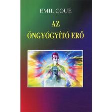 Coué, Émile Az öngyógyító erő ezotéria