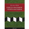 Harsányi Ildikó FEKETE MAGYAROK - FEHÉR MAGYAROK