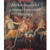 Salles, Catherine Hétköznapi élet a római császárok korában
