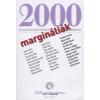 Margócsy István MARGINÁLIÁK 2000