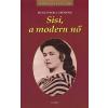 Sigrid-Maria Grössing SISI, A MODERN NŐ /KIRÁLYI HÁZAK