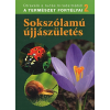 Dosztányi Imre SOKSZÓLAMÚ ÚJJÁSZÜLETÉS - A TERMÉSZET FORTÉLYAI 2. -