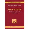 Kiss Gábor SZINONIMÁK - 20000 ROKON ÉRTELMŰ SZÓ DIÓHÉJSZÓTÁRA