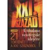Lázs Sándor XXI. SZÁZAD - ÚTIKALAUZ VESZTEGZÁR IDEJÉN /ÚJABB 21 TÖRTÉNET A XXI. SZÁZADBÓL